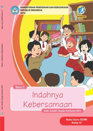 Buku Guru Tema 1: Indahnya Kebersamaan
