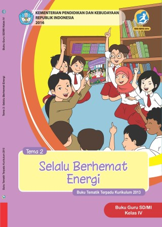 Buku Guru Tema 2: Selalu Berhemat Energi