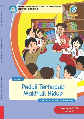 Buku Guru Tema 3: Peduli Terhadap Makhluk Hidup