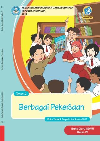 Buku Guru Tema 4: berbagai Pekerjaan