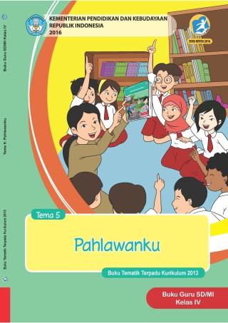 Buku Guru Tema 5: Pahlawanku