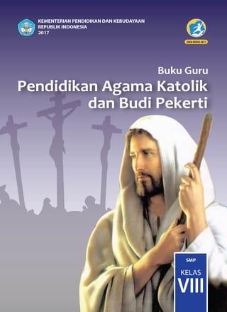Buku Guru Pendidikan Agama Katolik dan Budi Pekerti