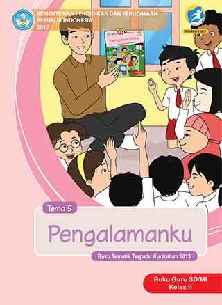 Buku Guru Tema 5: Pengalamanku
