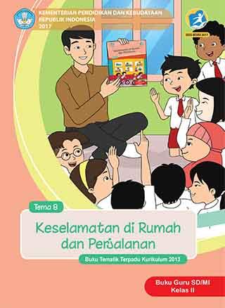 Buku Guru Tema 8: Keselamatan di Rumah dan Perjalanan