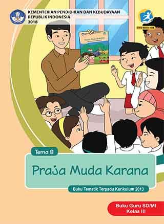 Buku Guru Tema 8: Praja Muda Karana