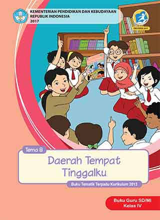 Buku Guru Tema 8: Daerah Tempat Tinggalku