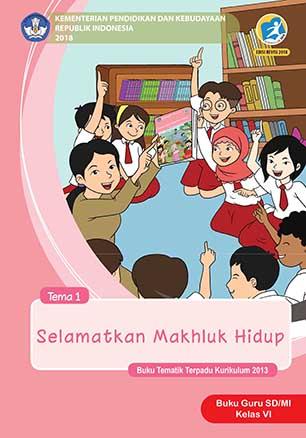 Buku Guru Tema 1: Selamatkan Mahluk Hidup