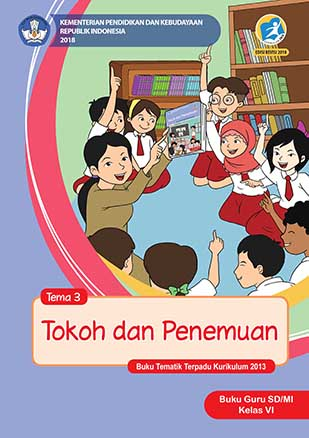 Buku Guru Tema 3: Tokoh dan Penemuan